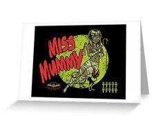 Miss Mummy Greeting Card