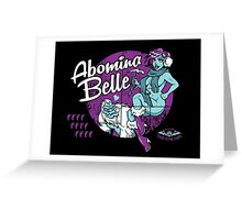 Abomina Belle  Greeting Card