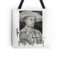 Invest to Human is the Best Way Tote Bag