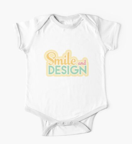 Smile and Desgin One Piece - Short Sleeve