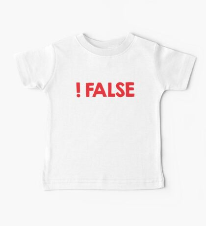 Programmer Joke: !False Baby Tee