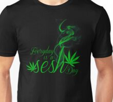 Everyday is a Sesh day Unisex T-Shirt