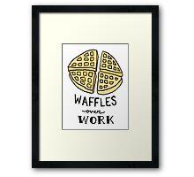 waffles over work Framed Print