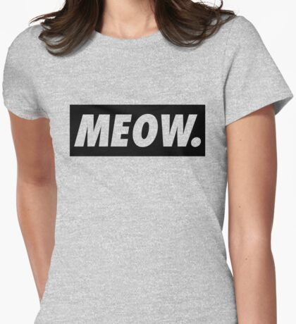 MEOW - version 1 - black Womens Fitted T-Shirt