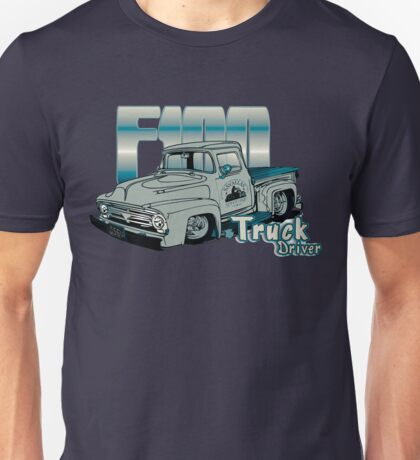 Ford F100 Truck Driver 1953 - 1956 Unisex T-Shirt