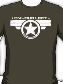 """""""On Your Left"""" Version 5 Distressed Print (also available in blue on white) T-Shirt"""