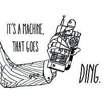It's a machine that goes ding. Photographic Print