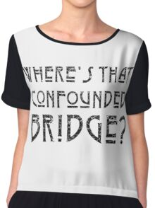 WHERE'S THAT CONFOUNDED BRIDGE? - destroyed black Chiffon Top