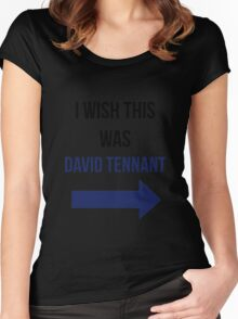 I Wish This Was David Tennant Women's Fitted Scoop T-Shirt