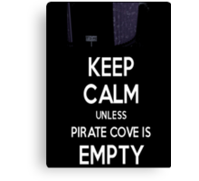 Five Nights at Freddy's: Keep Calm Unless Pirate Cove is Empty Canvas Print