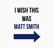 I Wish This Was Matt Smith Womens Fitted T-Shirt