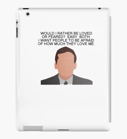 Michael Scott Dwight Loved or Feared The Office Quotes iPad Case/Skin