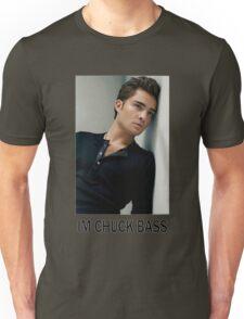 Im Chuck Bass Unisex T-Shirt