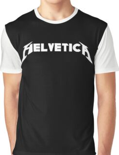 Helvetica (Metallica Parody) Graphic T-Shirt