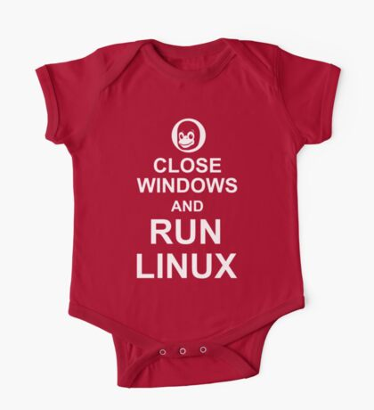 Close Windows and Run Linux - Funny Design for Free Software Geeks One Piece - Short Sleeve