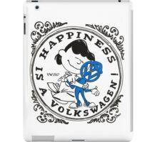 Happiness is having a Volkswagen iPad Case/Skin