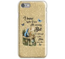 """Alice in Wonderland Quote Vintage Dictionary Art """"I've changed few times..."""" iPhone Case/Skin"""