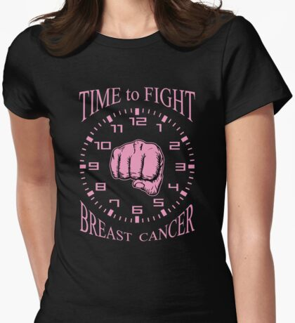 Time to Fight Breast Cancer Womens Fitted T-Shirt