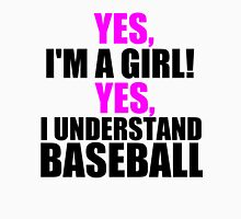 YES, I'M A GIRL! YES, I UNDERSTAND BASEBALL Womens Fitted T-Shirt