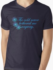 The cold never bothered me anyway Mens V-Neck T-Shirt