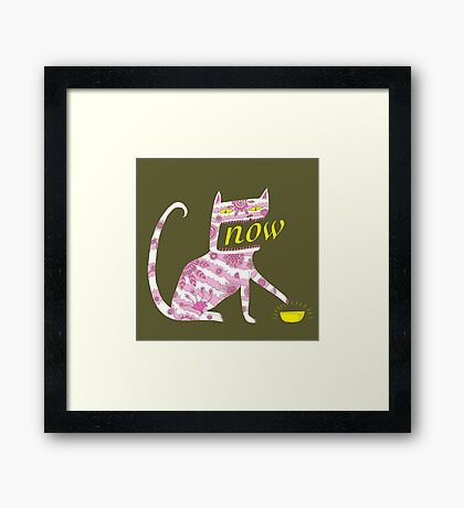 Now Cat Framed Print
