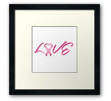 Love Pink Breast Cancer Ribbon Framed Print