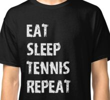Eat Sleep Tennis Repeat T-Shirt Gift For High School Team College Cute Funny Gift Player T Shirt Tee  Classic T-Shirt