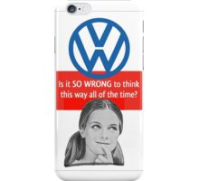 SO WRONG  iPhone Case/Skin