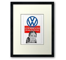 SO WRONG  Framed Print