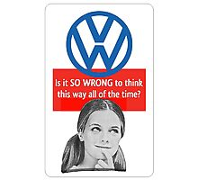 SO WRONG  Photographic Print