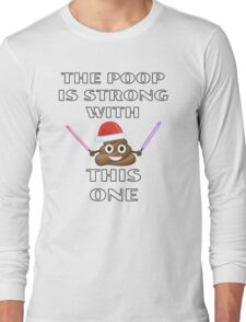 The Poop is Strong with this One - Christmas Emoji Jedi Parody Long Sleeve T-Shirt