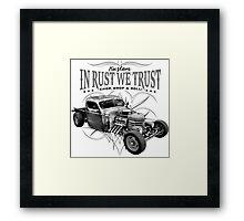 In Rust We Trust C,D & R Framed Print