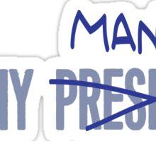 Not My President Manbaby Sticker