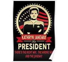 Kathryn Janeway for President Poster