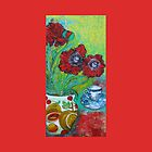 Poppies And Tea by Maria Pace-Wynters