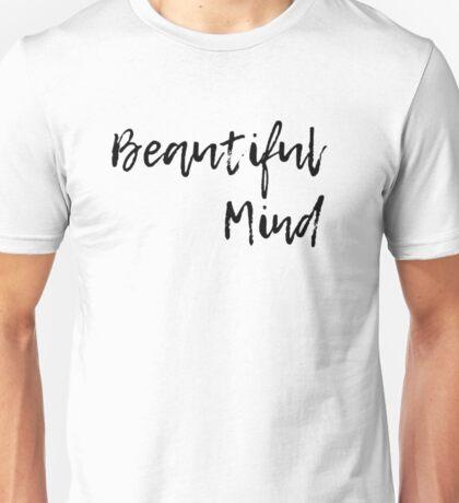 Beautiful Mind 2 Unisex T-Shirt