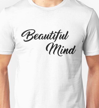 Beautiful Mind 3 Unisex T-Shirt