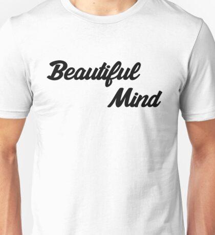 Beautiful Mind 5 Unisex T-Shirt