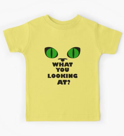 Green Cat Eyes - What You Looking At? Kids Tee