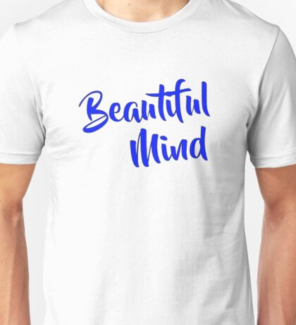 Beautiful Mind 6 Blue Unisex T-Shirt