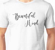 Beautiful Mind 7 Unisex T-Shirt