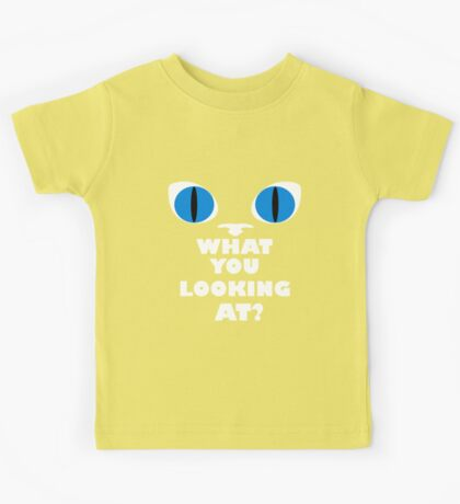 Blue Cat Eyes - What You Looking At? - White Text Version Kids Tee