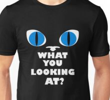 Blue Cat Eyes - What You Looking At? - White Text Version Unisex T-Shirt