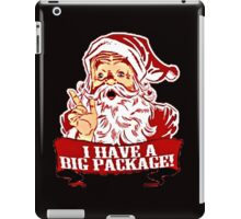 I HAVE A BIG PACKAGE, SANTA CLAUS iPad Case/Skin