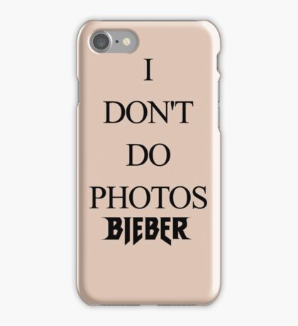 I DON'T DO PHOTOS - JUSTIN BIEBER IPHONE CASE iPhone Case/Skin