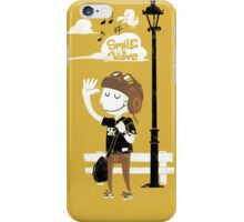 Smile and Wave iPhone Case/Skin