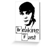 Breaking Fast Greeting Card