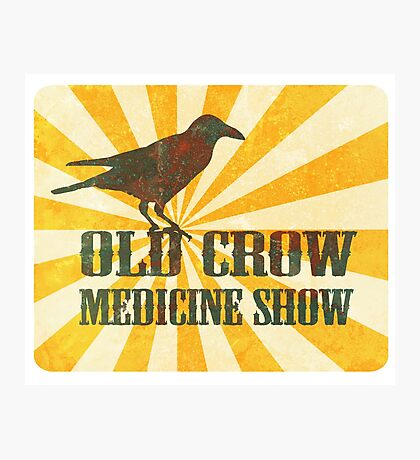 Old Crow Medicine Show Rusty Sign Photographic Print