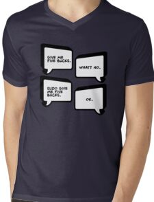 Sudo Give Me Five Bucks - Linux Geek Humor  Mens V-Neck T-Shirt