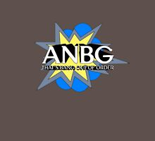 ANBG That's Bang Out Of Order Unisex T-Shirt